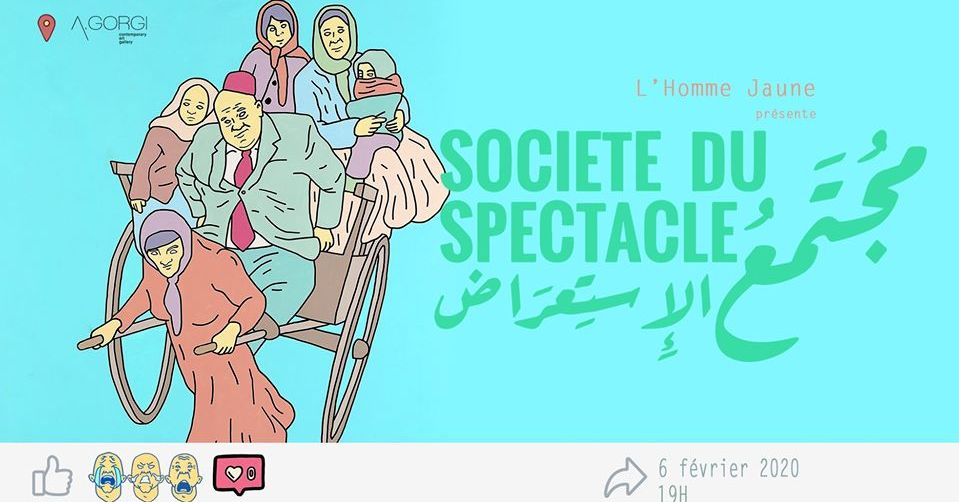 """Vernissage-L'Homme Jaune """"Société du spectacle مجتمع الاستعراض"""""""